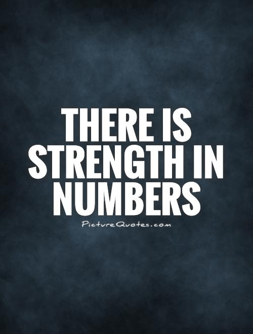 there-is-strength-in-numbers-quote-1.jpg