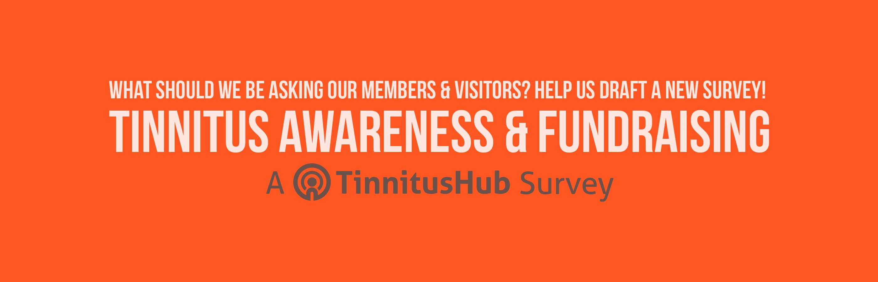 tinnitus-hub-awareness-fundraising-survey.png