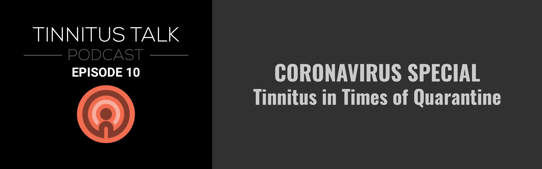 tinnitus-talk-podcast-episode-10-coronavirus-tinnitus.png