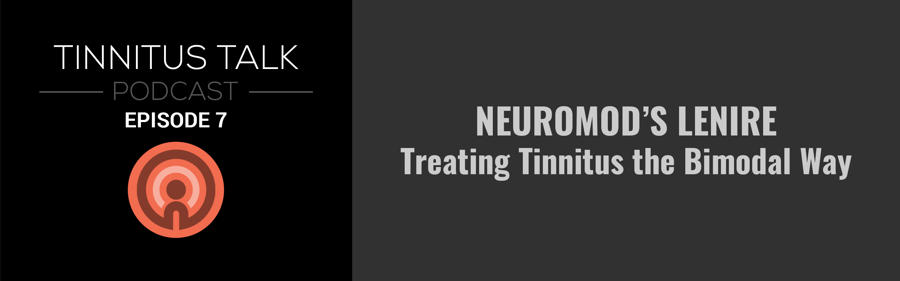 tinnitus-talk-podcast-episode-7-neuromod-lenire.png