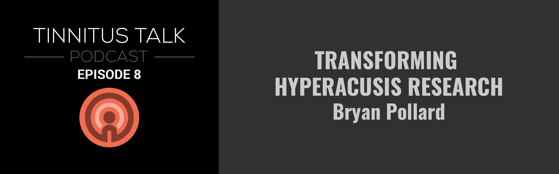 tinnitus-talk-podcast-episode-8-bryan-pollard.png