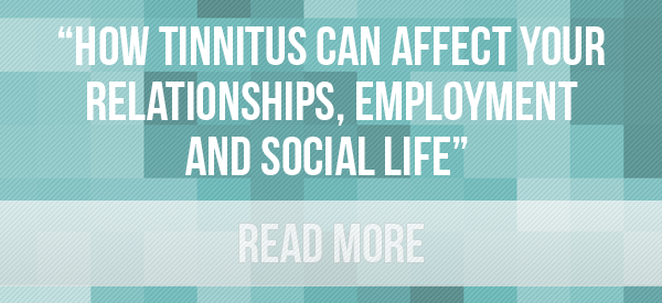 tinnitus-today-how-tinnitus-affect-relationships-employment-social-life.png